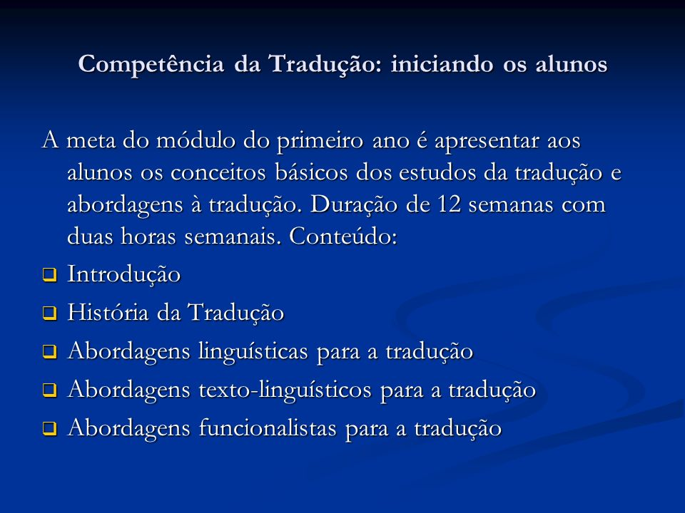 Competência da Tradução: iniciando os alunos