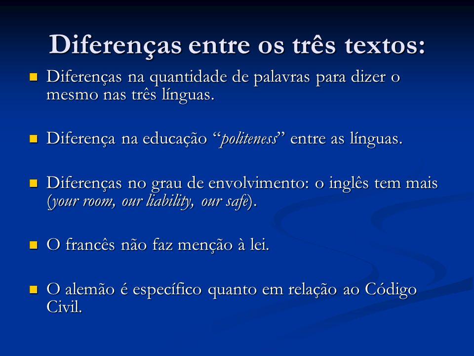 Diferenças entre os três textos: