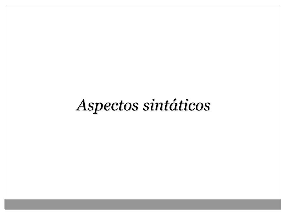 Aspectos sintáticos 12