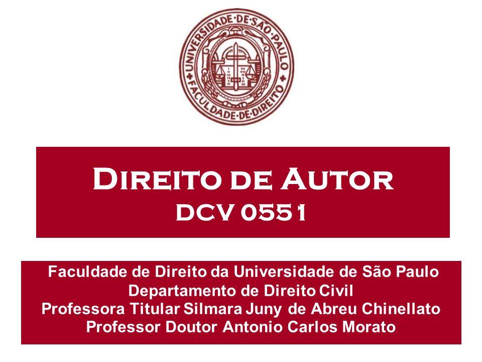 Direito de Autor DCV 0551 Faculdade de Direito da Universidade de São Paulo. Departamento de Direito Civil.