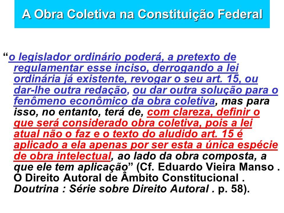 A Obra Coletiva na Constituição Federal