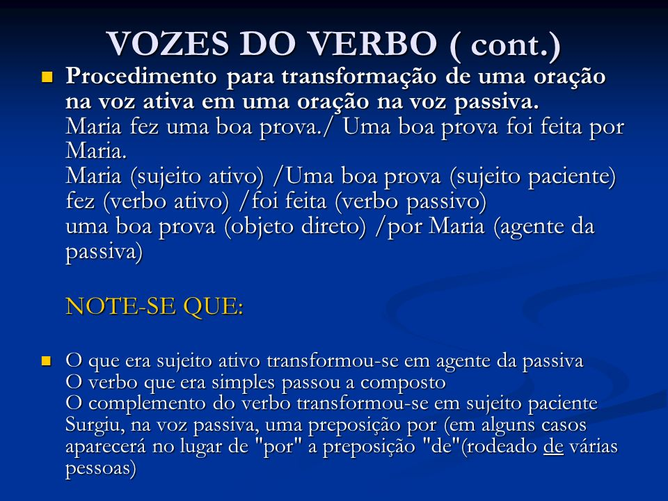 VOZES DO VERBO ( cont.)