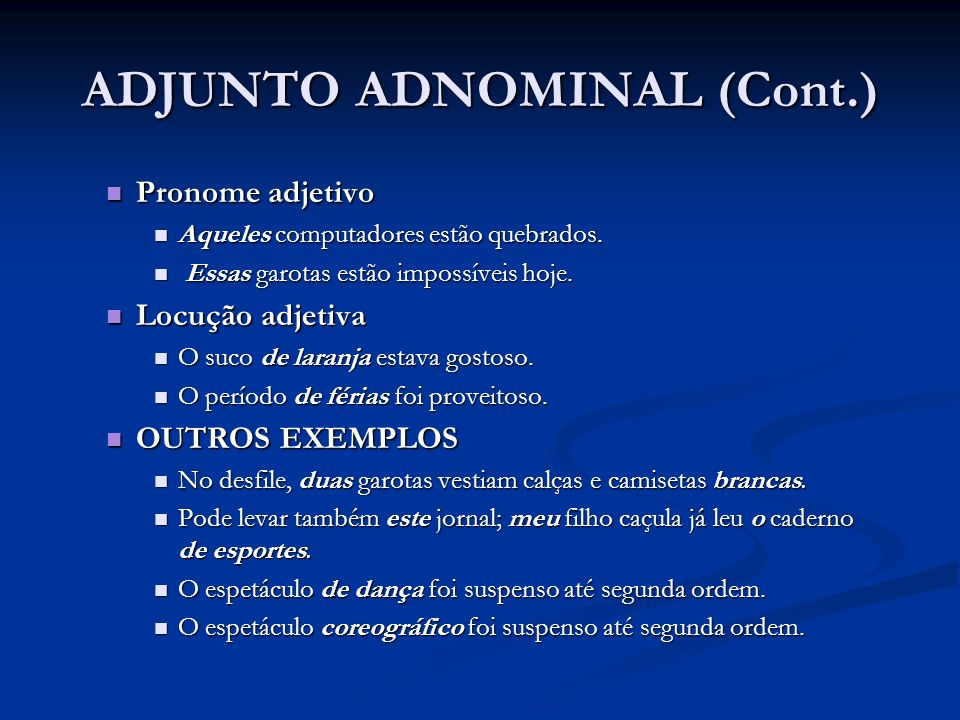 ADJUNTO ADNOMINAL (Cont.)