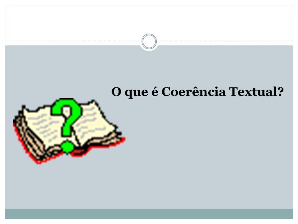 O que é Coerência Textual