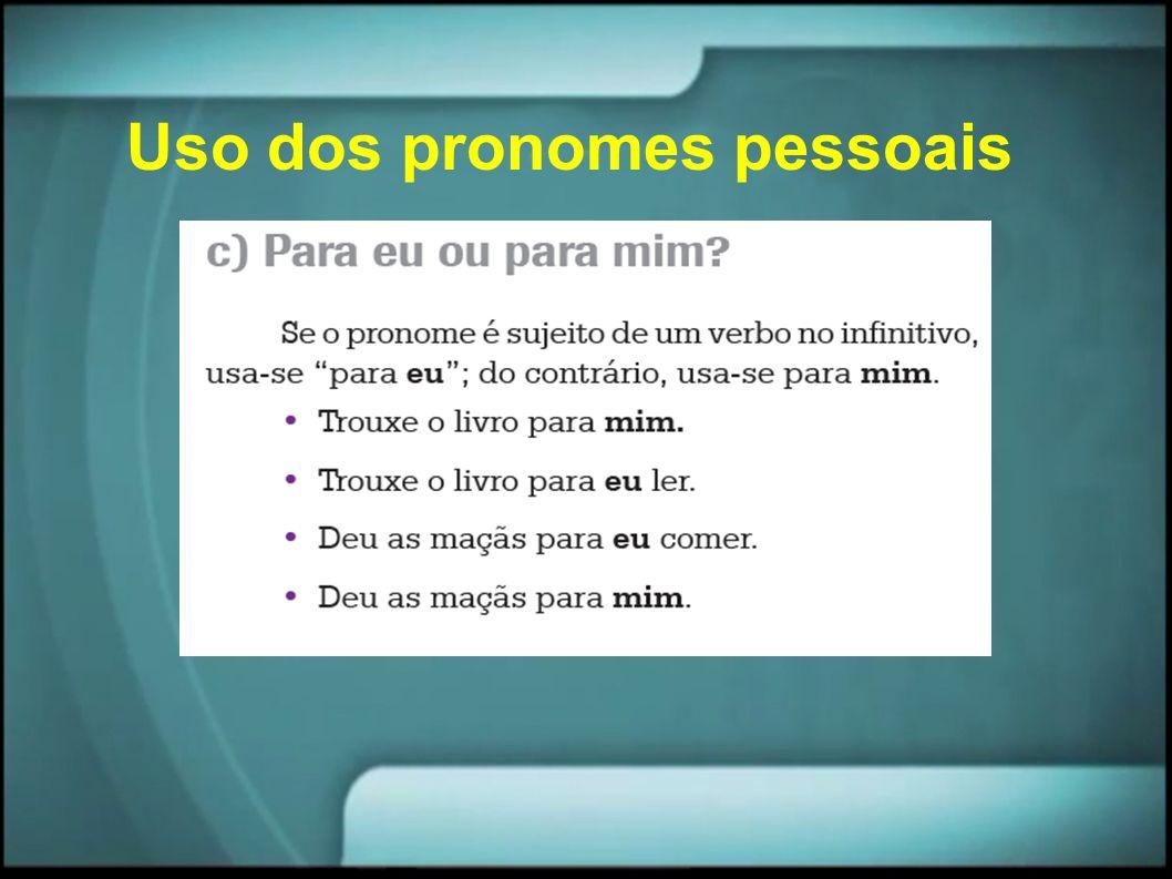 Uso dos pronomes pessoais