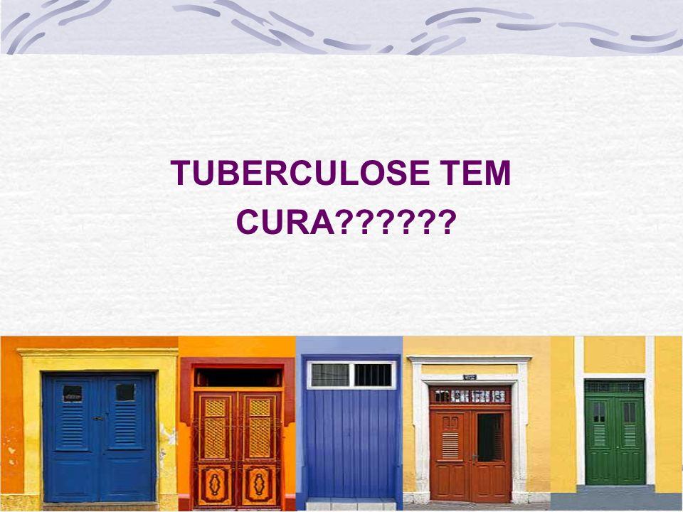 TUBERCULOSE TEM CURA