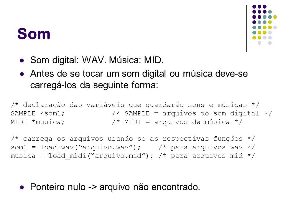 Som Som digital: WAV. Música: MID.