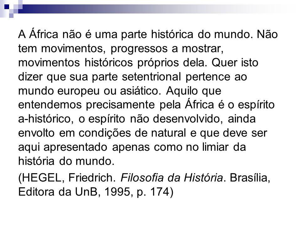 A África não é uma parte histórica do mundo