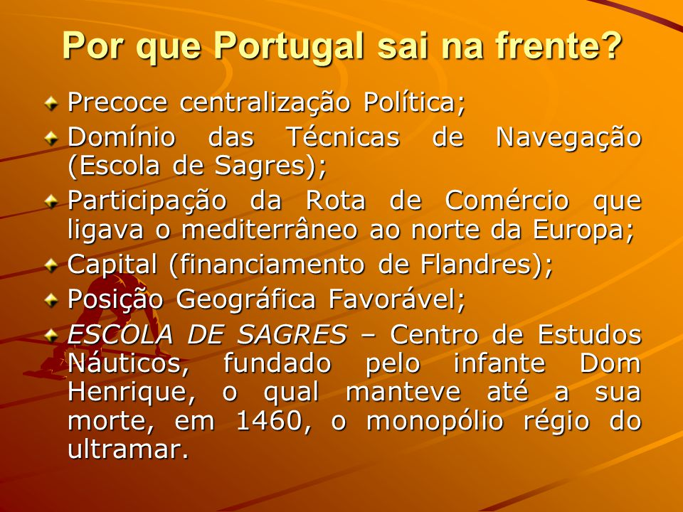 Por que Portugal sai na frente