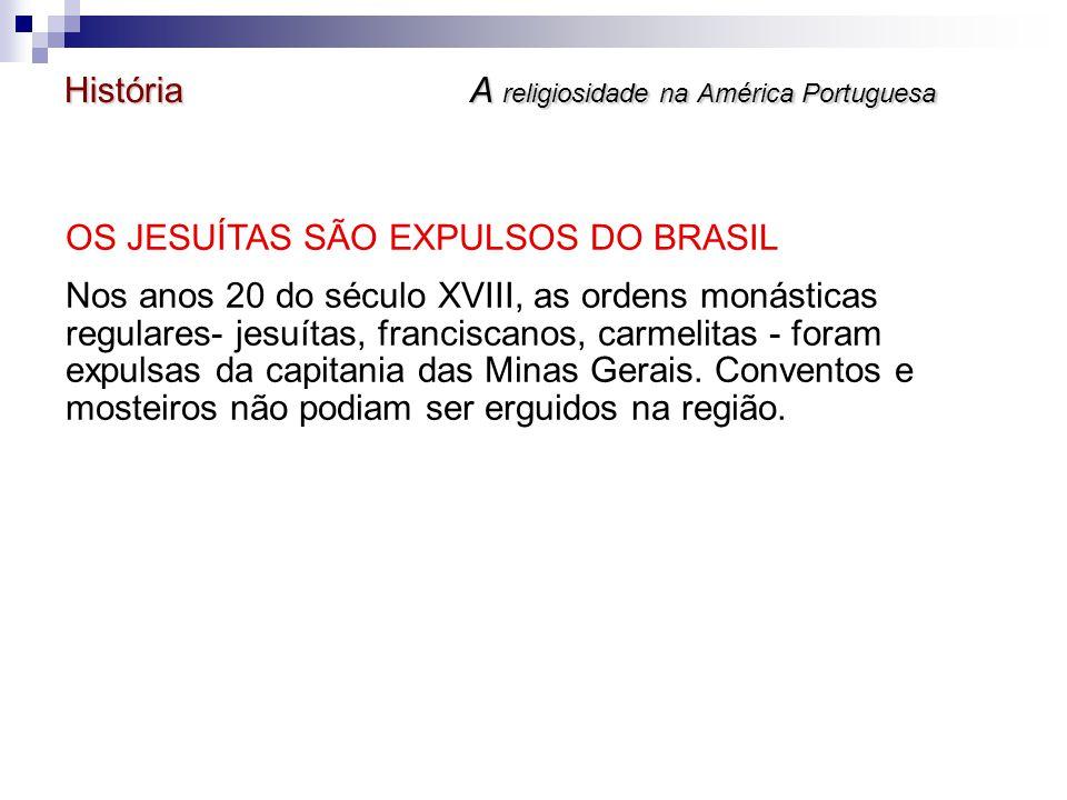 História A religiosidade na América Portuguesa