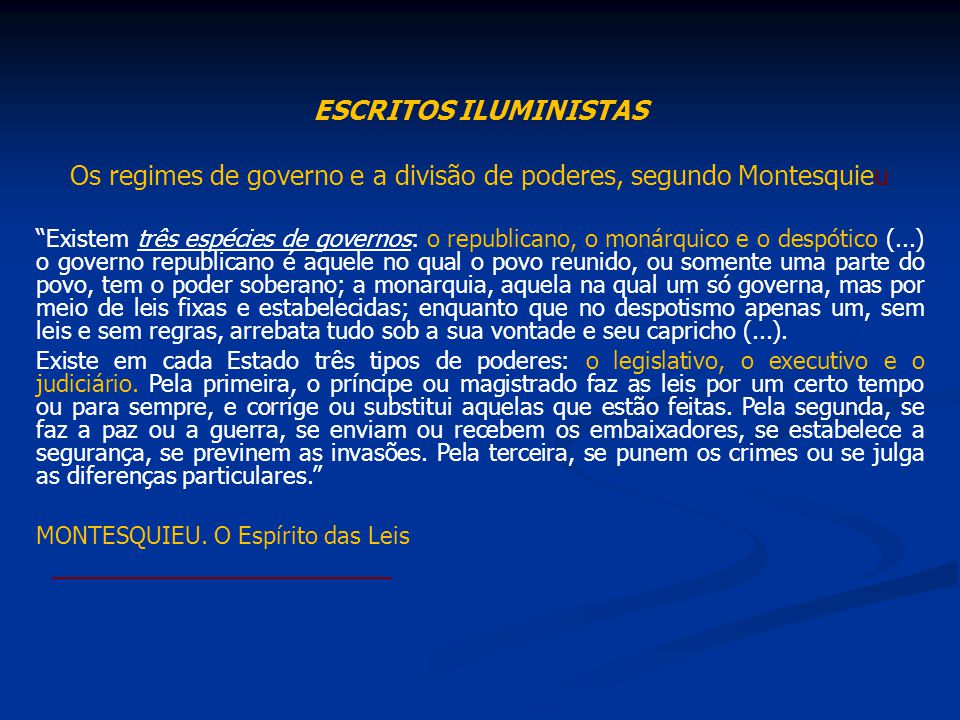Os regimes de governo e a divisão de poderes, segundo Montesquieu