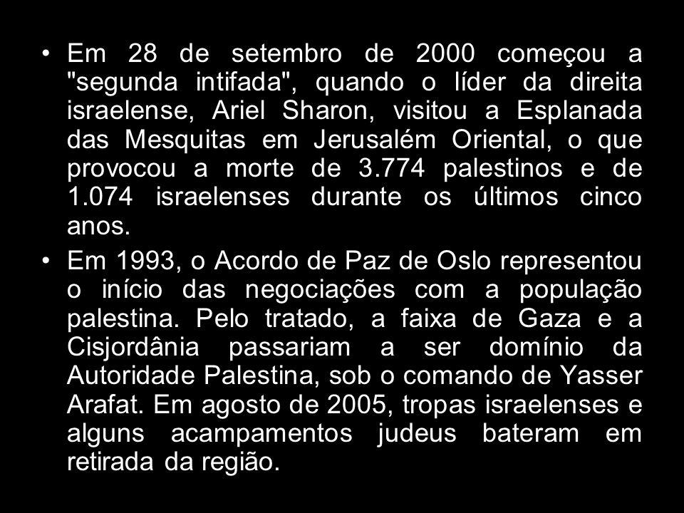 Em 28 de setembro de 2000 começou a segunda intifada , quando o líder da direita israelense, Ariel Sharon, visitou a Esplanada das Mesquitas em Jerusalém Oriental, o que provocou a morte de 3.774 palestinos e de 1.074 israelenses durante os últimos cinco anos.