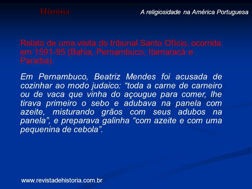 História A religiosidade na América Portuguesa.