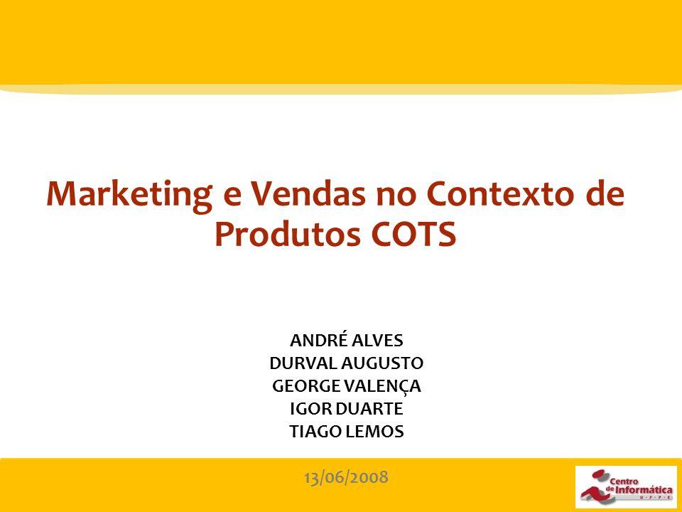 Marketing e Vendas no Contexto de Produtos COTS