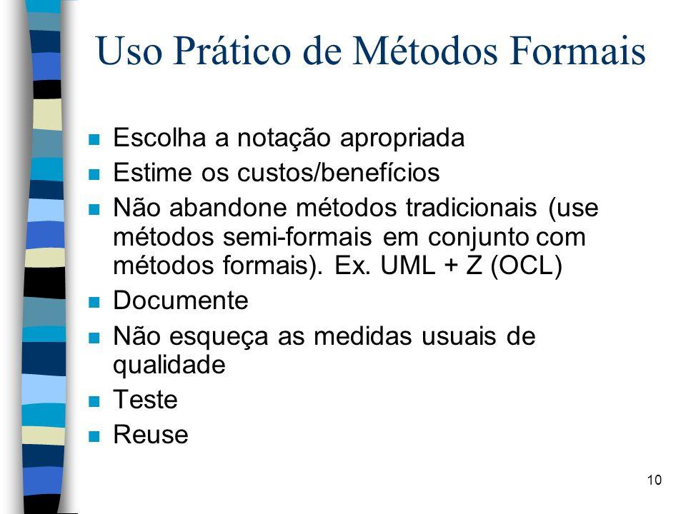 Uso Prático de Métodos Formais