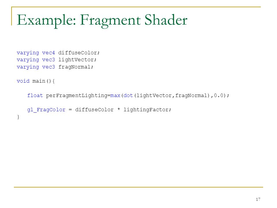 Example: Fragment Shader