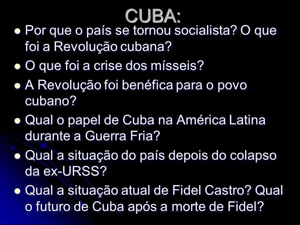 CUBA: Por que o país se tornou socialista O que foi a Revolução cubana O que foi a crise dos mísseis