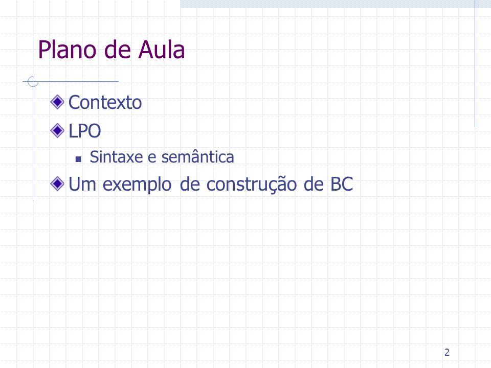 Plano de Aula Contexto LPO Um exemplo de construção de BC