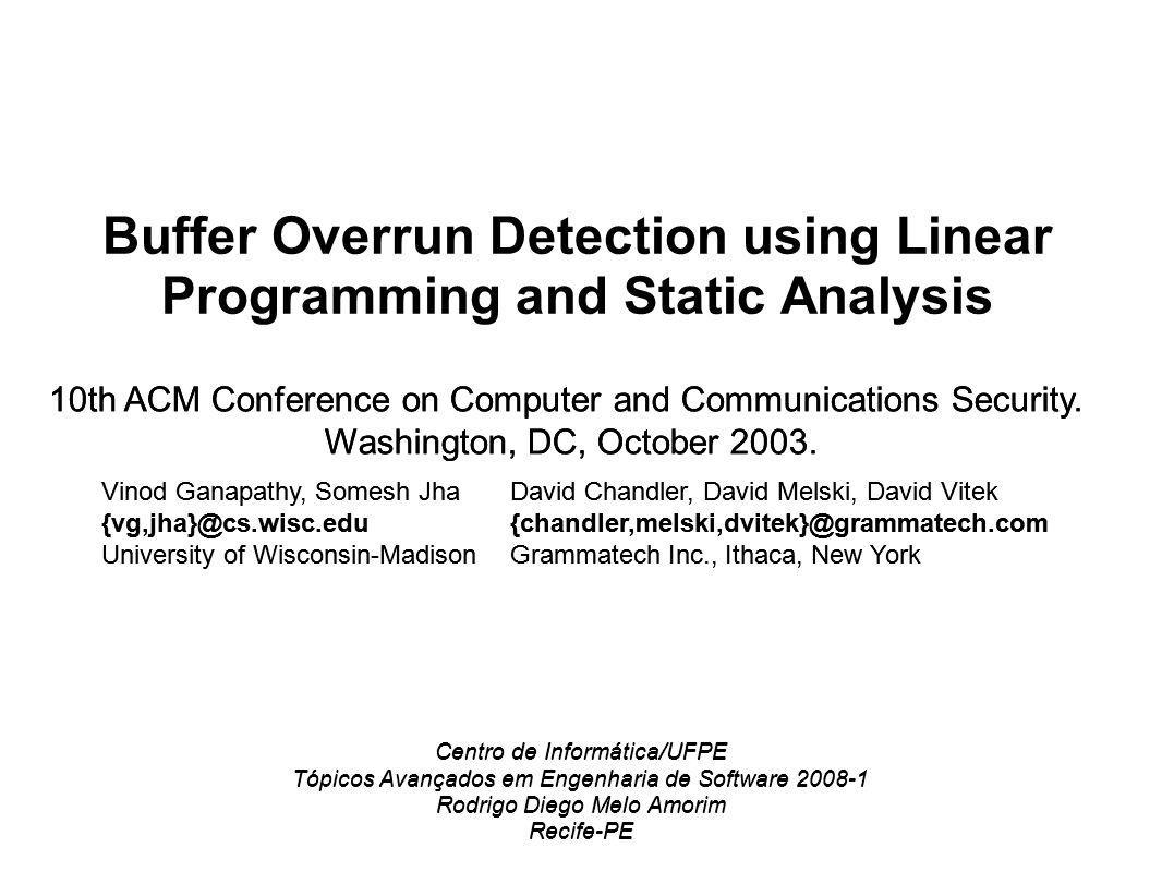 Buffer Overrun Detection using Linear Programming and Static Analysis