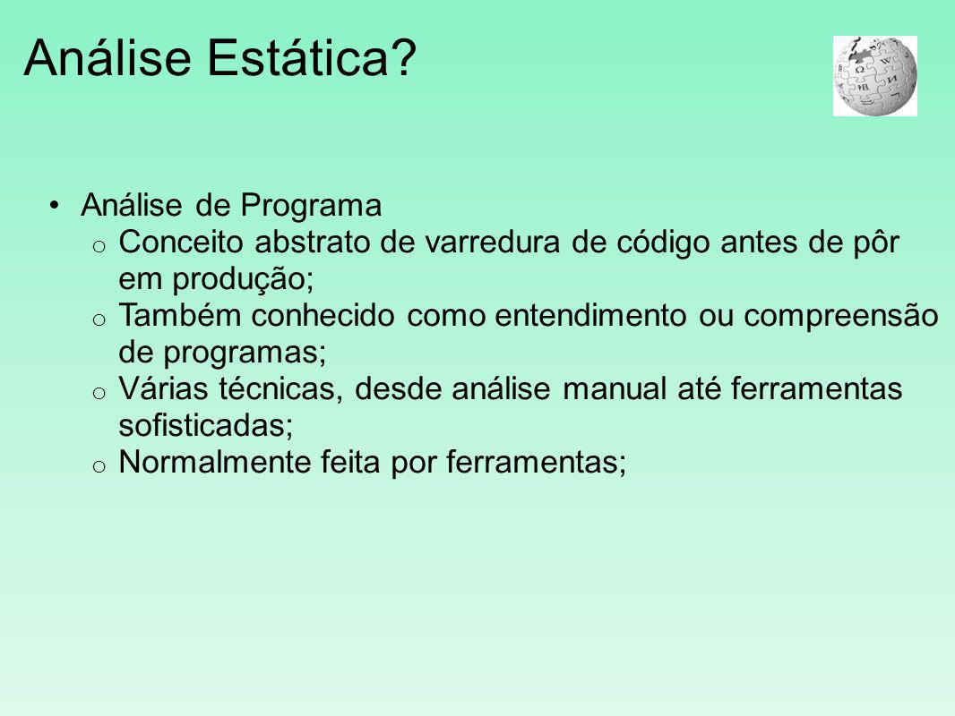 Análise Estática Análise de Programa
