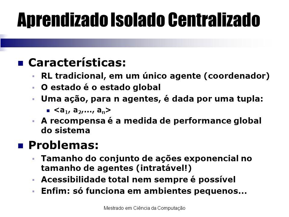 Aprendizado Isolado Centralizado
