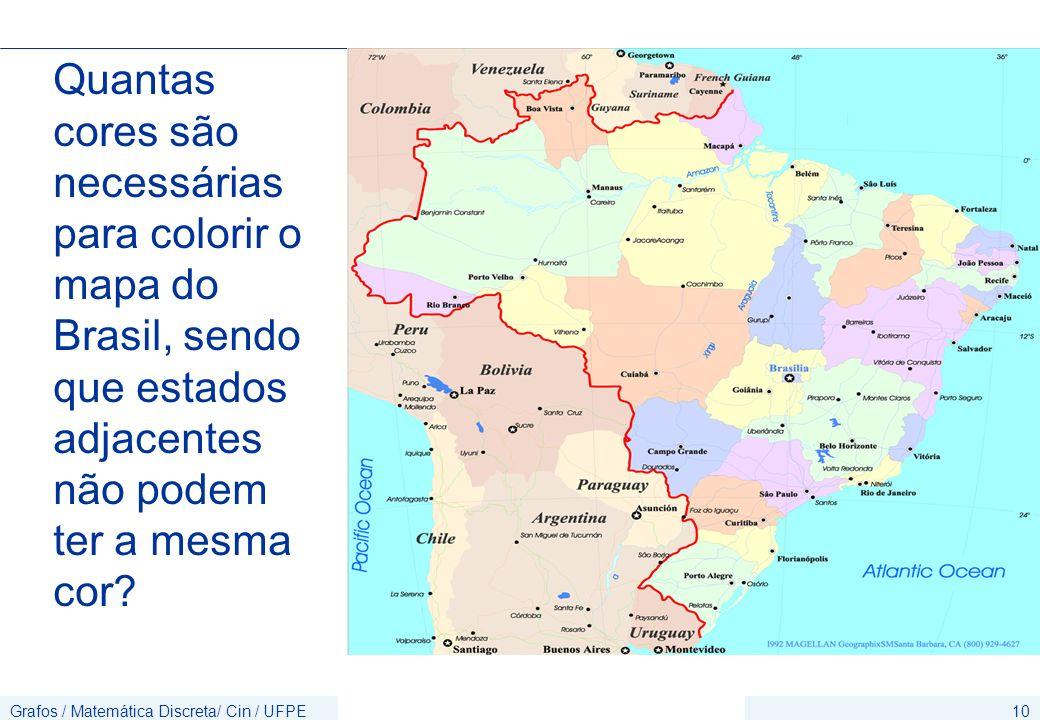 Quantas cores são necessárias para colorir o mapa do Brasil, sendo que estados adjacentes não podem ter a mesma cor