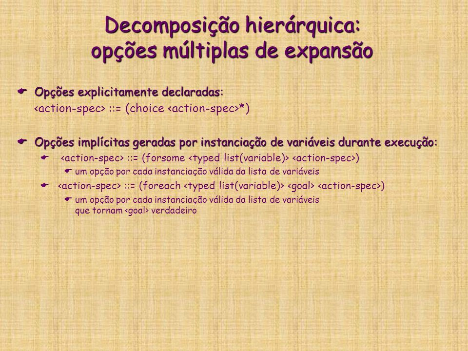 Decomposição hierárquica: opções múltiplas de expansão