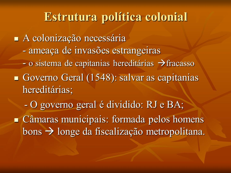 Estrutura política colonial
