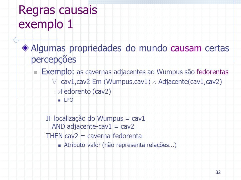 Regras causais exemplo 1