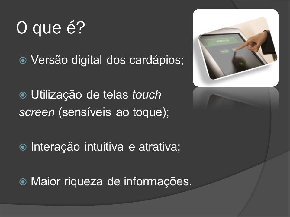 O que é Versão digital dos cardápios; Utilização de telas touch