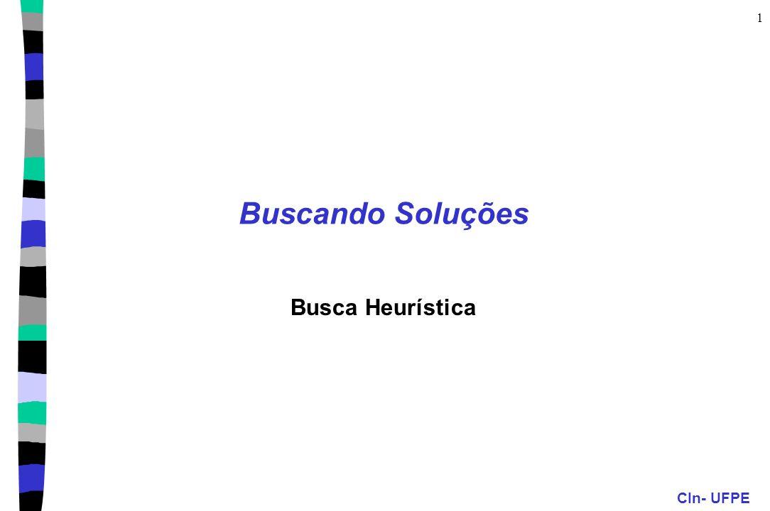Buscando Soluções Busca Heurística