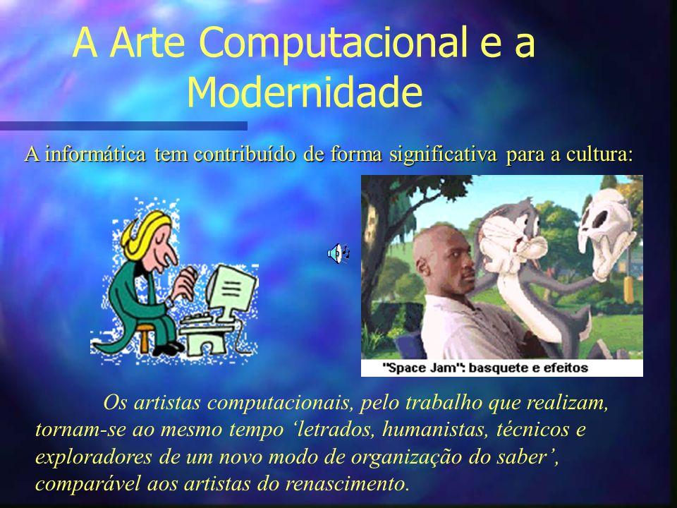 A Arte Computacional e a Modernidade