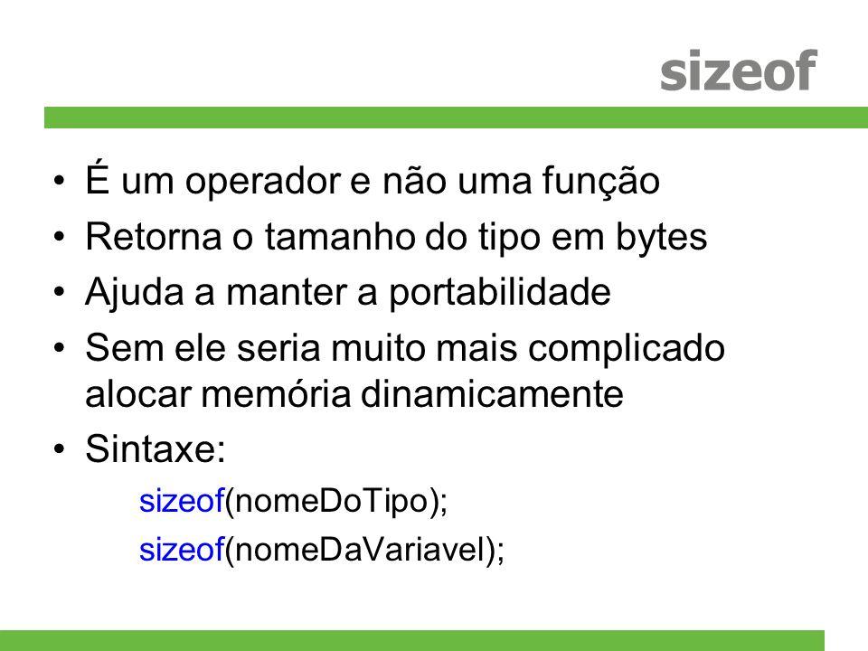 sizeof É um operador e não uma função