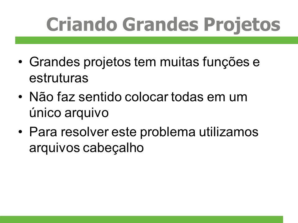Criando Grandes Projetos
