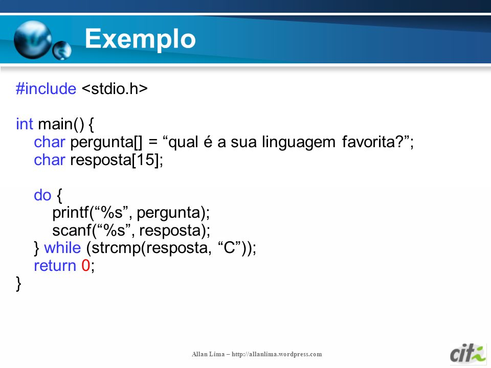 Exemplo #include <stdio.h> int main() {