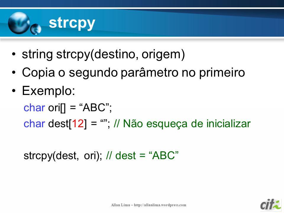 strcpy string strcpy(destino, origem)