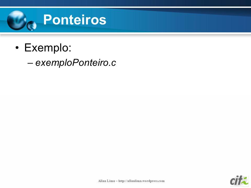 Ponteiros Exemplo: exemploPonteiro.c