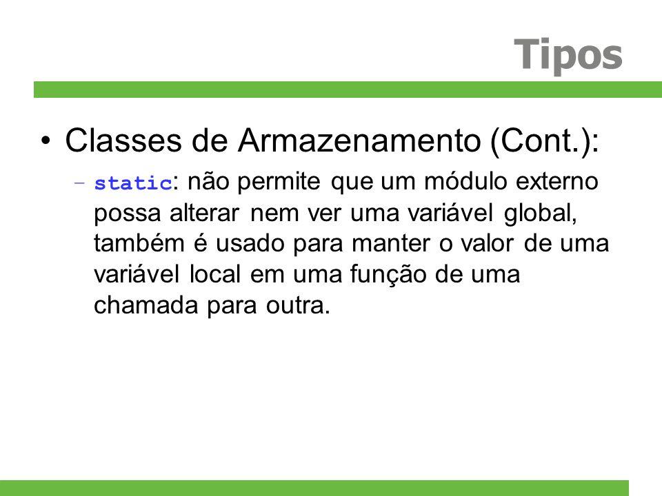 Tipos Classes de Armazenamento (Cont.):