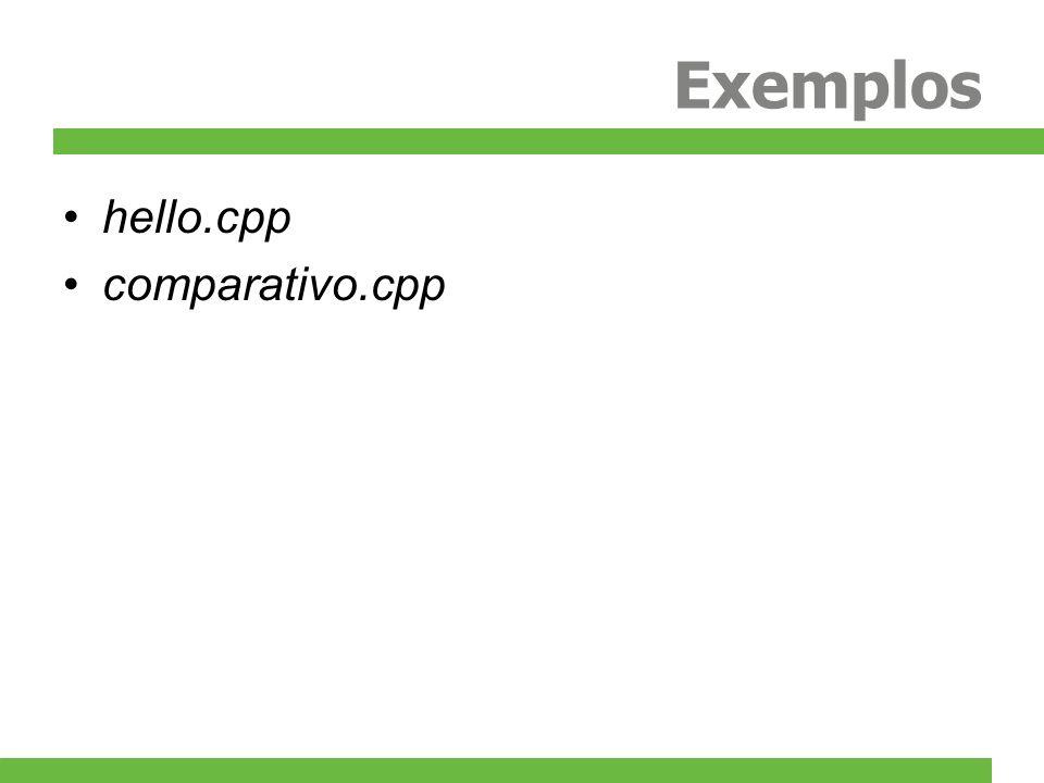 Exemplos hello.cpp comparativo.cpp
