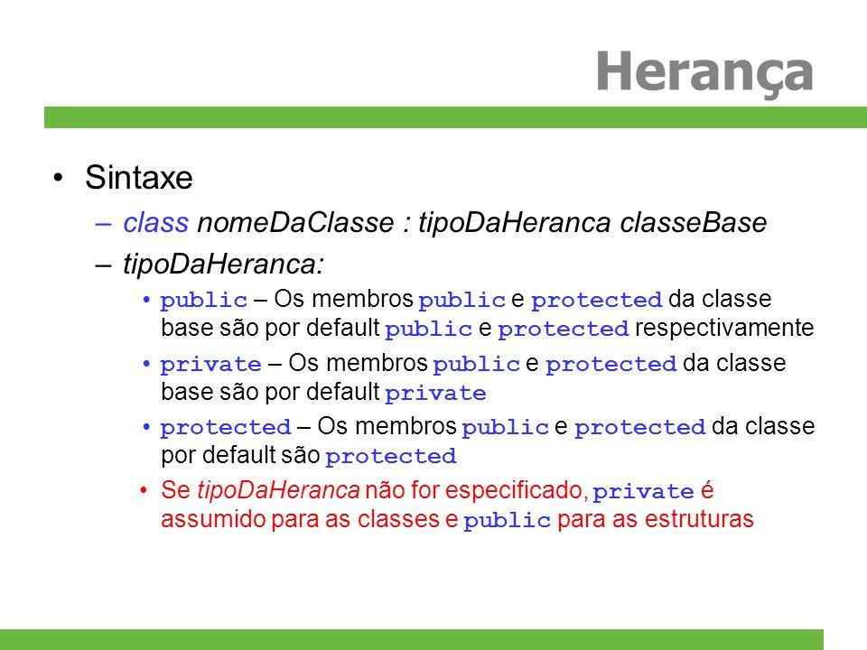 Herança Sintaxe class nomeDaClasse : tipoDaHeranca classeBase