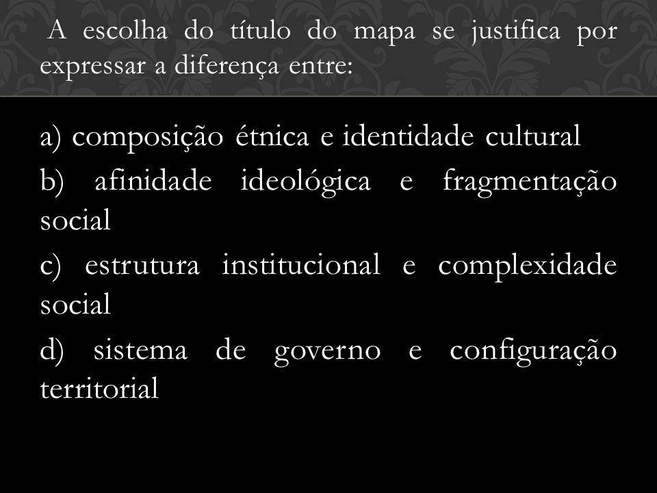 a) composição étnica e identidade cultural