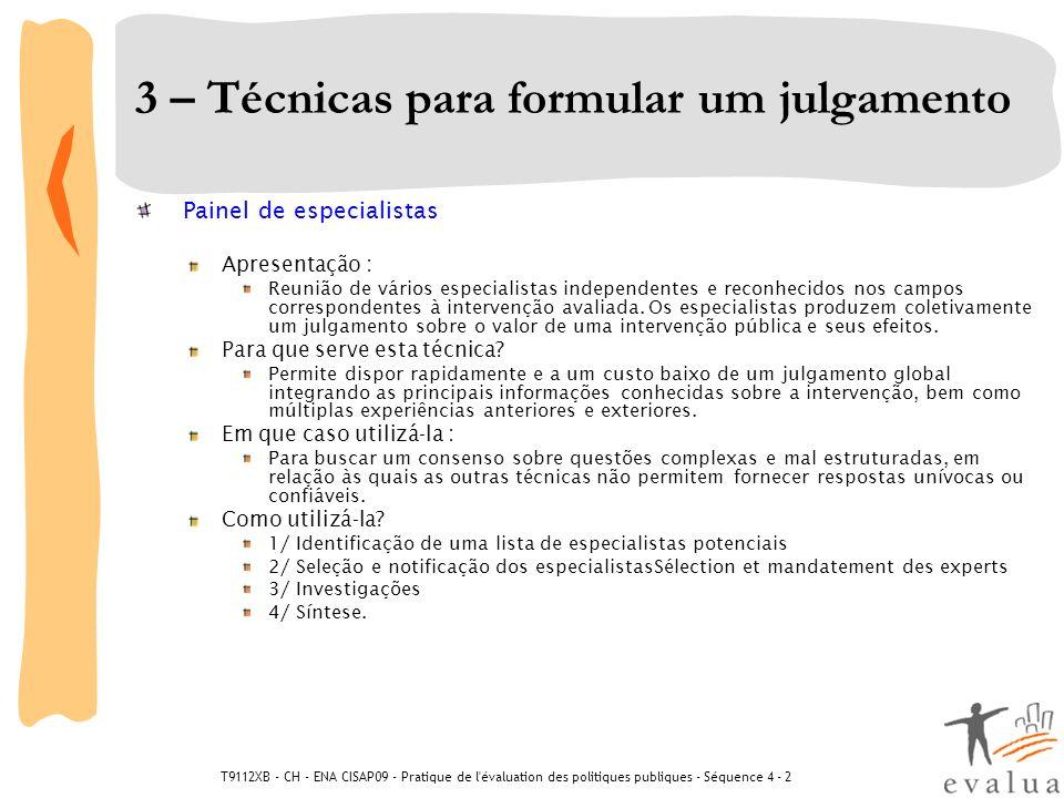 3 – Técnicas para formular um julgamento