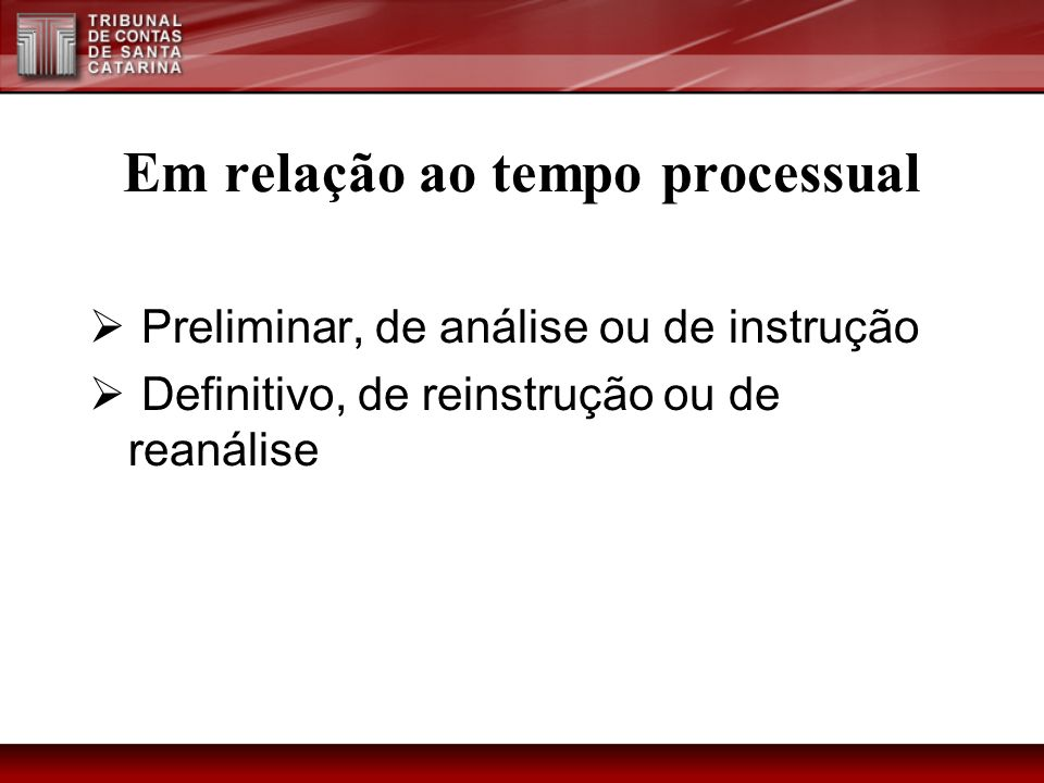 Em relação ao tempo processual