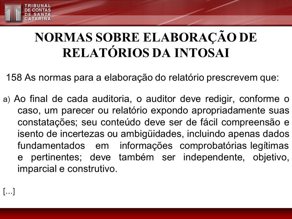 NORMAS SOBRE ELABORAÇÃO DE RELATÓRIOS DA INTOSAI