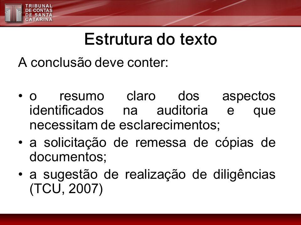 Estrutura do texto A conclusão deve conter: