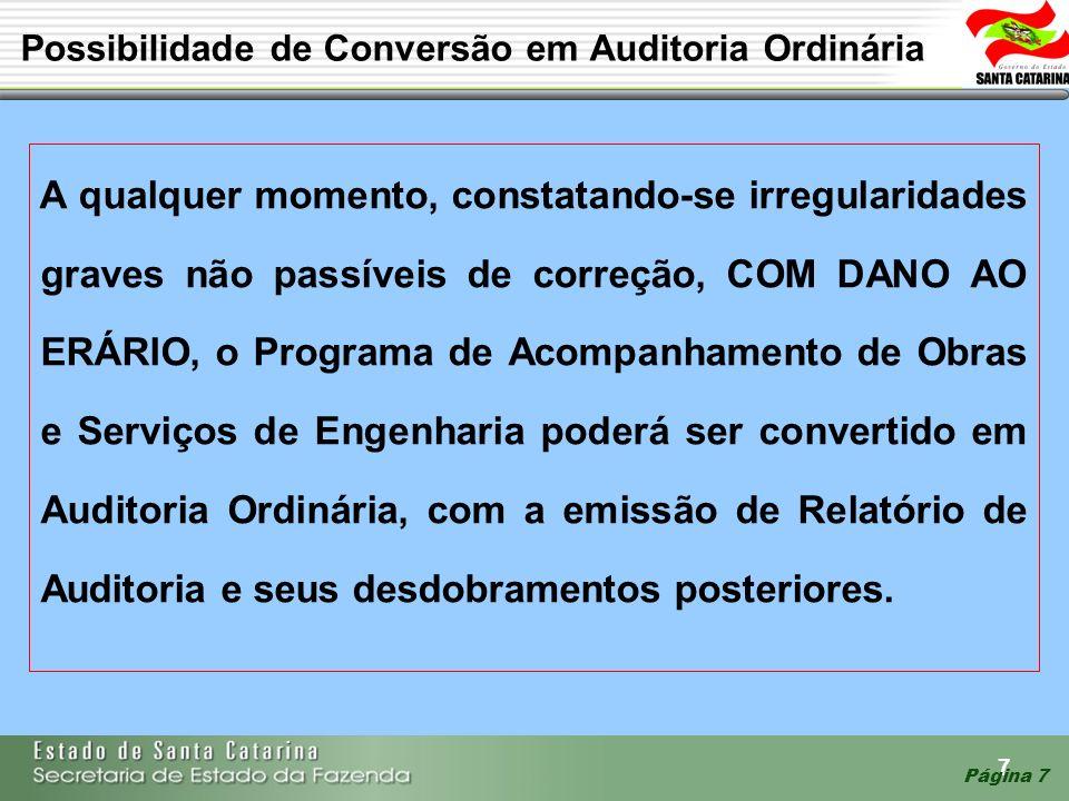 Possibilidade de Conversão em Auditoria Ordinária