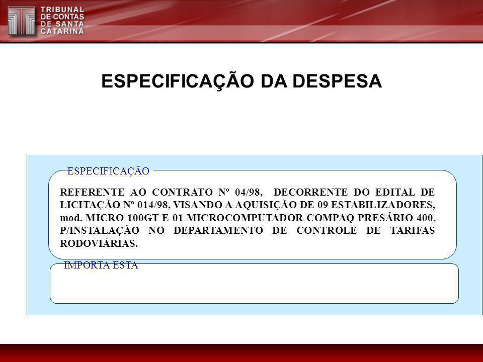 ESPECIFICAÇÃO DA DESPESA