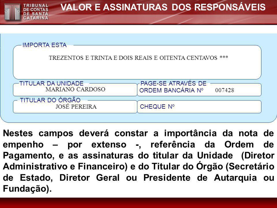 VALOR E ASSINATURAS DOS RESPONSÁVEIS