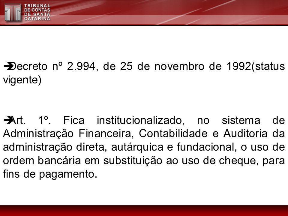 Decreto nº 2.994, de 25 de novembro de 1992(status vigente)