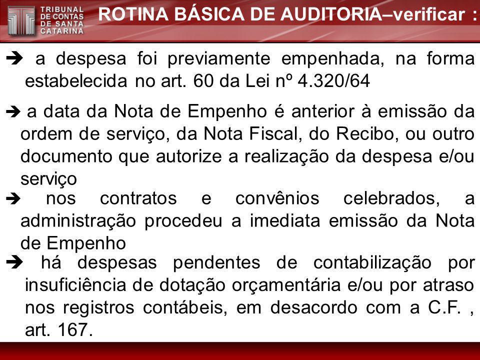 ROTINA BÁSICA DE AUDITORIA–verificar :
